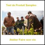 Test de Produit Sampleo : Atelier Faire son vin à Paris - anti-crise.fr