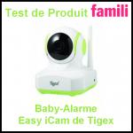 Test de Produit Famili : Baby-Alarme Easy iCam de Tigex - anti-crise.fr