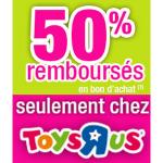 anti-crise.fr Offre de Remboursement 50% en Bon d'Achat sur Jouets Toys' R Us