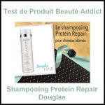 Test de Produit Beauté Addict : Shampooing Protein Repair Douglas - anti-crise.fr