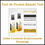 Test de Produit Beauté Test : Gelée Fondante Eclaircissante Dessange - anti-crise.fr