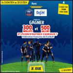 Instants Gagnants Belin sur Facebook : Maillots, Ballons, Casquettes, ... officiels FFF à Gagner - anti-crise.fr