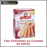 Tests de Produits : Mon Flan Entremets au Caramel de ANCEL - anti-crise.fr