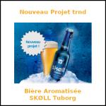 Nouveau Projet trnd : Bière Aromatisée SKØLL Tuborg - anti-crise.fr