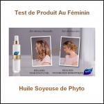 Test de Produit Au Féminin : Huile Soyeuse de Phyto - anti-crise.fr