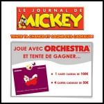 Tirage au Sort Le Journal de Mickey : 1 carte cadeau Orchestra de 100€ à Gagner - anti-crise.fr
