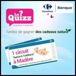 Tirage au Sort Carrefour Banque : Un séjour «Nature et Traditions» à Madère pour deux personnes à Gagner - anti-crise.fr