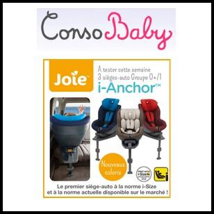 Test de Produit Conso Baby : Le Siège Auto i-Anchor + base Isofix de JOIE - anti-crise.fr