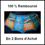 Offre de Remboursement (ODR) Tiscaz : Edition Limitée 100 % Remboursé en 2 Bons d'Achat - anti-crise.fr