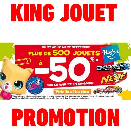 bon plan - 500 jouet à moins 50 pour 100 chez king jouet