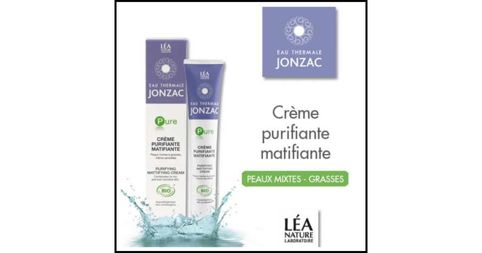 Test de Produit Léa Nature : Crème purifiante matifiante Pure de Jonzac - anti-crise.fr
