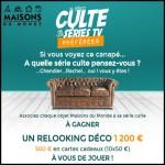 Tirage au Sort Maisons du Monde : Relooking déco et cartes cadeaux à Gagner - anti-crise.fr