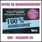 Offre de Remboursement (ODR) Dim : Votre 2ème Poduit Madame So 100 % Remboursé - anti-crise.fr