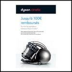 Offre de Remboursement (ODR) Dyson : Jusqu'à 100€ remboursés sur tous les aspirateurs traîneaux Dyson Cinetic - anti-crise.fr