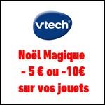 Offre de Remboursement (ODR) VTech : 5 € ou 10€ sur vos jouets pour Noël - anti-crise.fr