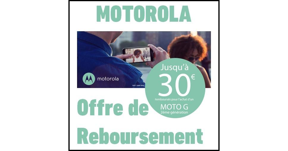 Offre de Remboursement (ODR) Motorola : Jusqu'à 30 € sur Moto G - anti-crise.fr