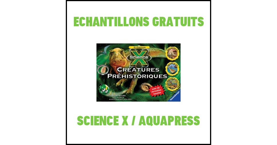 Echantillon Science X / Aquapress : Triops et Dinosaures - anti-crise.fr