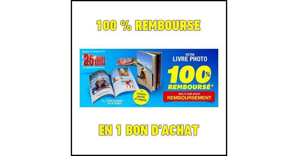 Offre de Remboursement (ODR) Auchan : Votre Livre Photos 100 % Remboursé en 1 Bon d'Achat - anti-crise.fr