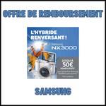 Offre de Remboursement (ODR) Samsung : 50 € pour l'achat d'un Samsung NX3000 - anti-crise.fr