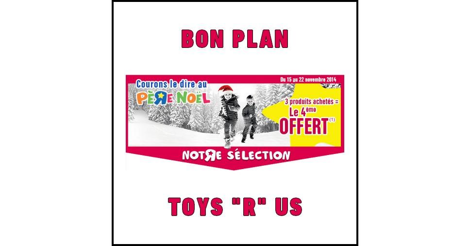 """Bon Plan Toys """"R"""" Us : 3 Produits Achetés = Le 4ème Offert - anti-crise.fr"""