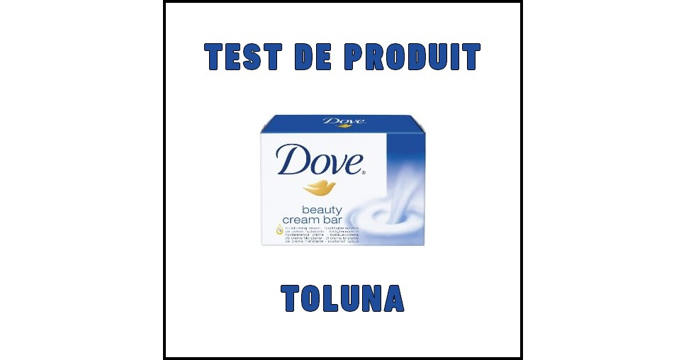 Test de Produit Toluna : Beauty Cream Bar de Dove - anti-crise.fr
