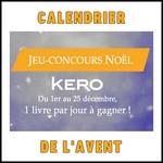 Calendrier de l'Avent Editions Kero : Des Livres à Gagner - anti-crise.fr