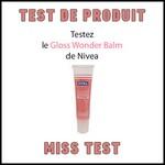 Test de Produit Miss Test : Gloss Wonder Balm de Nivéa - anti-crise.fr