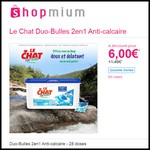 Offre de Remboursement (ODR) Shopmium : Le Chat Duo-Bulles 2en1 Anti-calcaire à 6 € - anti-crise.fr