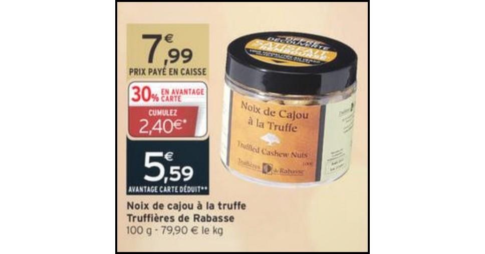 Offre de Remboursement (ODR) Truffière de Rabasse : Noix de Cajou à la Truffe 100 % Remboursé - anti-crise.fr