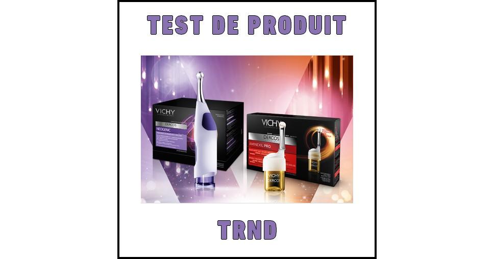 Test de Produit Trnd : Vichy Dercos Neogenic et Aminexil - anti-crise.fr