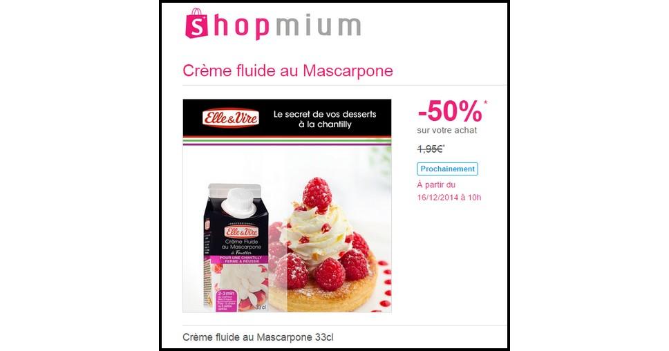 Offre de Remboursement (ODR) Shopmium : 50 % sur la Crème fluide au Mascarpone 33cl - anti-crise.fr