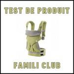 Test de Produit Famili Club : Porte-bébé 4 positions ERGObaby - anti-crise.fr