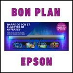 Bon Plan Epson : Barre de Son et Lunettes 3D Offertes - anti-crise.fr