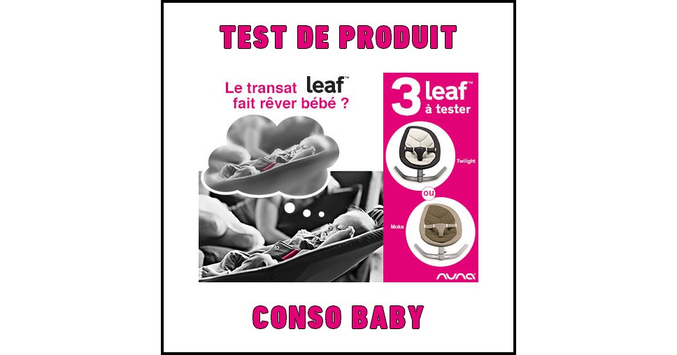 Test de Produit Conso Baby : Transat Leaf Nuna - anti-crise.fr