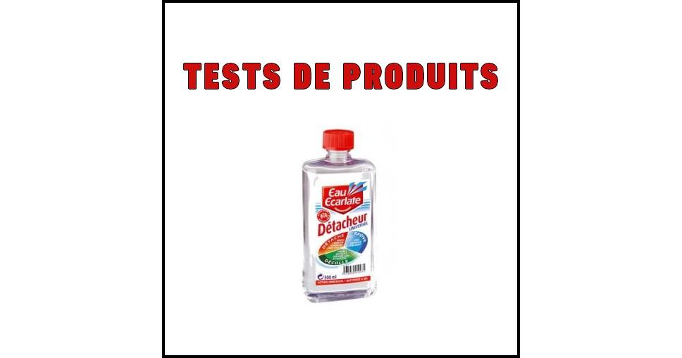 Tests de Produits : Détacheur universel de Eau Ecarlate - anti-crise.fr