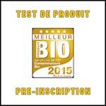Test de Produit Meilleurs Produits Bio : Pré-Inscription pour l'année 2016 - anti-crise.fr