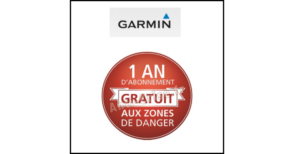 Bon Plan Garmin : 1 An d'Abonnement Gratuit aux Zones de Danger - anti-crise.fr