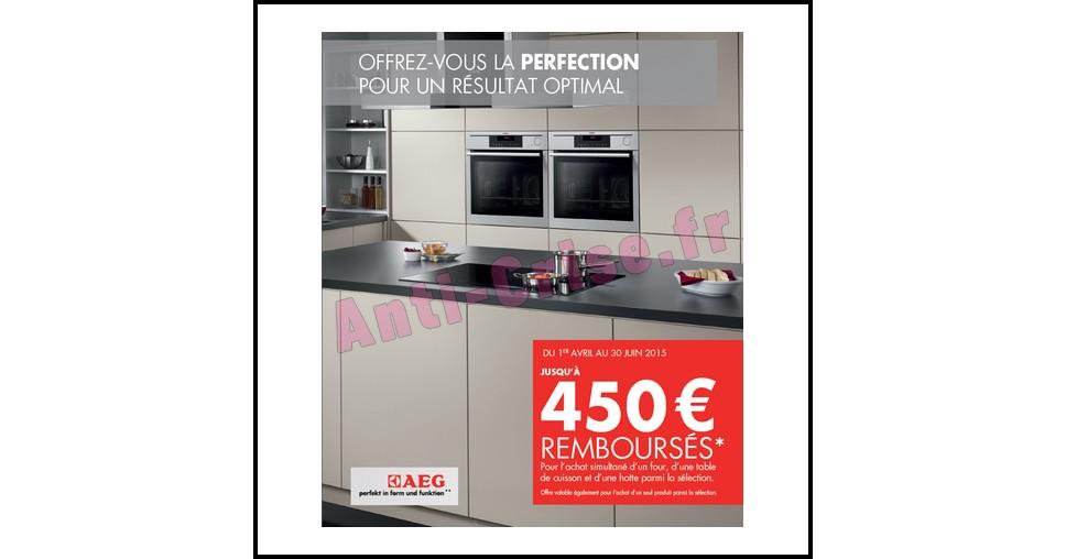 Offre de Remboursement (ODR) AEG : Jusqu'à 450 € sur Four + Table de Cuisson + Hotte - anti-crise.fr