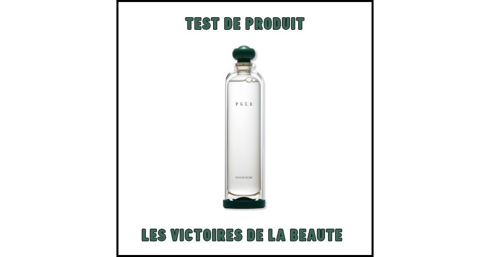 Test de Produit Les Victoires de La Beauté : Lotion Eclat de P.G.C.D - anti-crise.fr