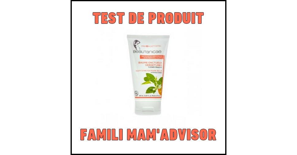 Test de Produit Famili Mam'Advisor : Baume Onctueux Vergetures Beautanicae - anti-crise.fr