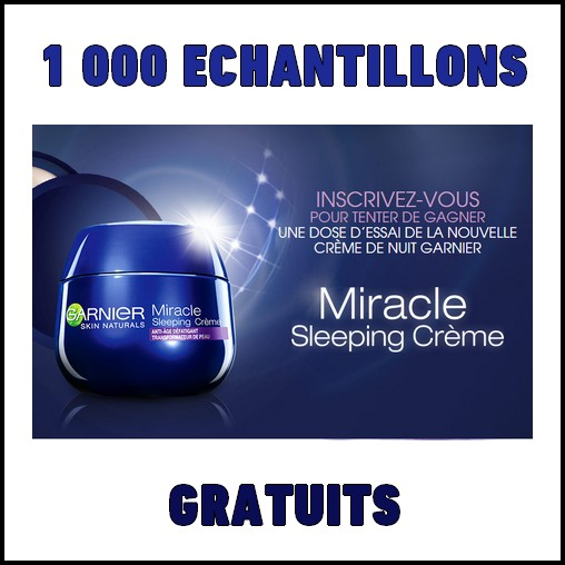 Echantillon Gratuit Garnier :  Miracle Sleeping crème - anti-crise.fr