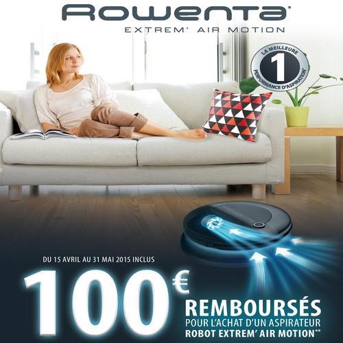 Offre de Remboursement (ODR) Rowenta : 100 € sur Aspirateur Robot Extrem' Air Motion - anti-crise.fr