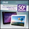 Offre de Remboursement (ODR) Asus : 50 € sur Tablette MeMO Pad ME103 - anti-crise.fr