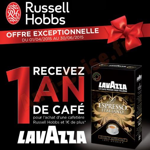 Bon Plan Russell Hobbs : 1 an de café Lavazza Offert - anti-rise.fr