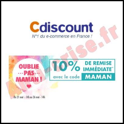 Bon Plan Cdiscount : Opération Fête des Mères - 10 % de Remise Immédiate  - anti-crise.fr