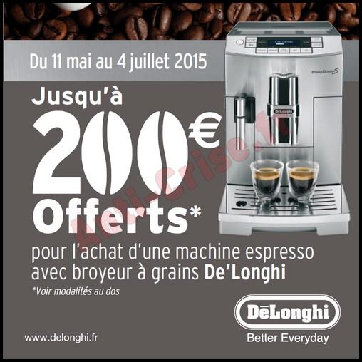 Offre de Remboursement (ODR) Delonghi : 200 € sur Robot Café 2015 - anti-crise.fr