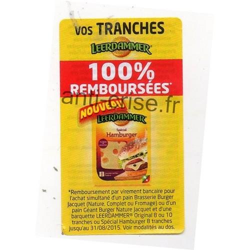 Offre de Remboursement (ODR) Jacquet / Leerdammer : Vos Tranches 100 % Remboursées - anti-crise.fr