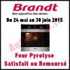 Offre d'Essai Brandt : Four Pyrolyse - Satisfait ou 100 % Remboursé - anti-crise.fr