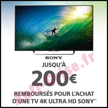 Offre de Remboursement Sony : 200 € sur Téléviseur 4K Ultra HD - anti-crise.fr