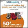 Offre de Remboursement Bébé Confort : 50 € sur le 2ème Siège Auto - anti-crise.fr
